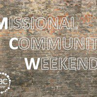 Missional Community Weekend