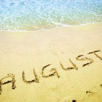 August Written on the Sand